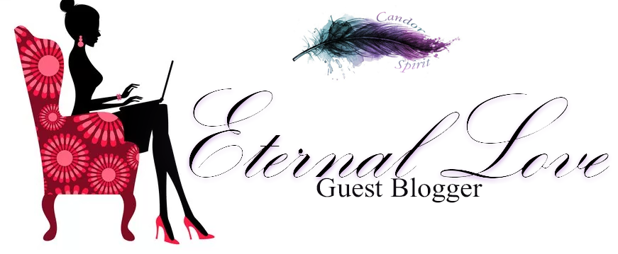 Guest Blogger: Eternal Love
